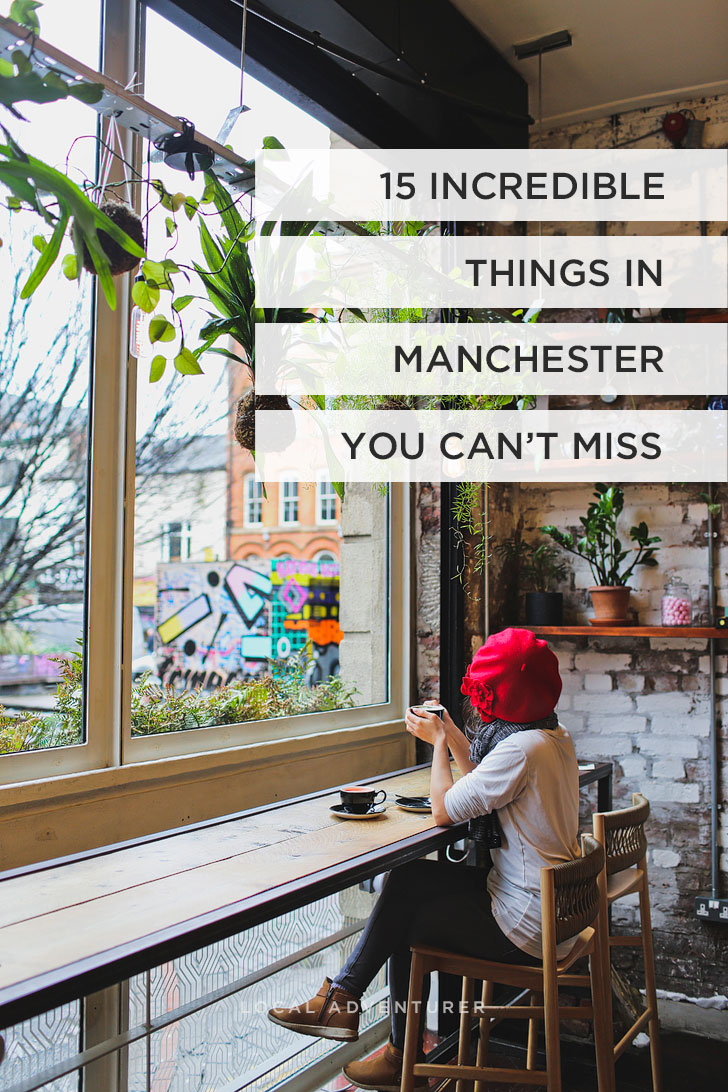 Want to Spend the Perfect Weekend in Manchester England? Check out the 15 Manchester Places to Visit You Simply Can't Miss! Including John Rylands Library, Mackie Mayor, Town Hall and more // Local Adventurer #manchester #unitedkingdom #uk