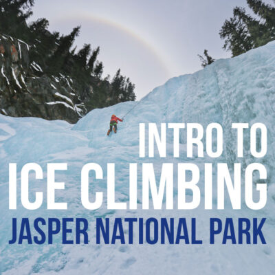 New to ice climbing? Click this pin for your Intro to Ice Climbing for Beginners. Learn What to Wear Ice Climbing, Where to Go Ice Climbing in Jasper National Park, and More // Local Adventurer #jasper #alberta #iceclimbing