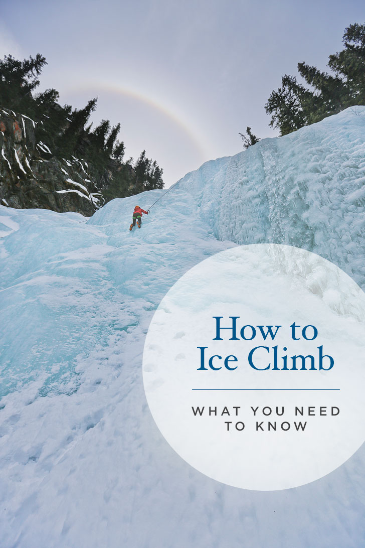 If you're new to ice climbing, here's our Ice Climbing 101 Guide. Click through to learn more about How to Ice Climb and Where to Ice Climb in Jasper National Park // Local Adventurer #iceclimbing #jasper #canada