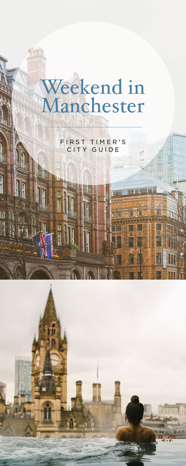 How to Spend the Perfect Weekend in Manchester - Your First Timer's City Guide + Where to Stay and More Tips for Your Visit // Local Adventurer #manchester #england #uk