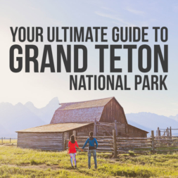 11 Incredible Things to Do in Grand Teton National Park