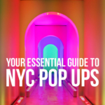 Your Essential Guide to NYC Pop Up Events