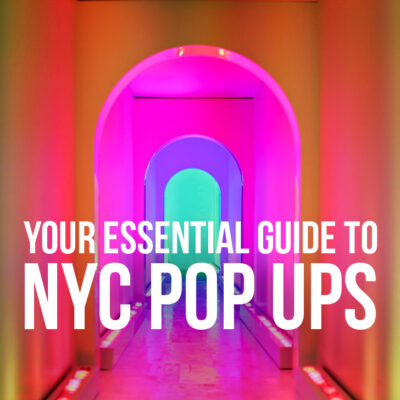 Your Essential Guide to NYC Pop Up Events // Local Adventurer #nyc #newyork
