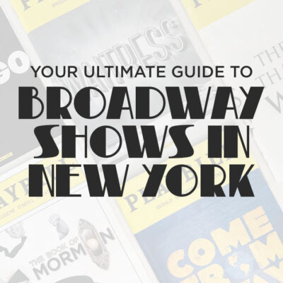 Your Guide to the Best Broadway Musicals and Shows in NYC + How to Get the Best Deals on Broadway Show Tickets + A Complete List of Current Broadway Shows, Off-Broadway Shows, and Off-Off Broadway Shows // Local Adventurer #nyc #newyork