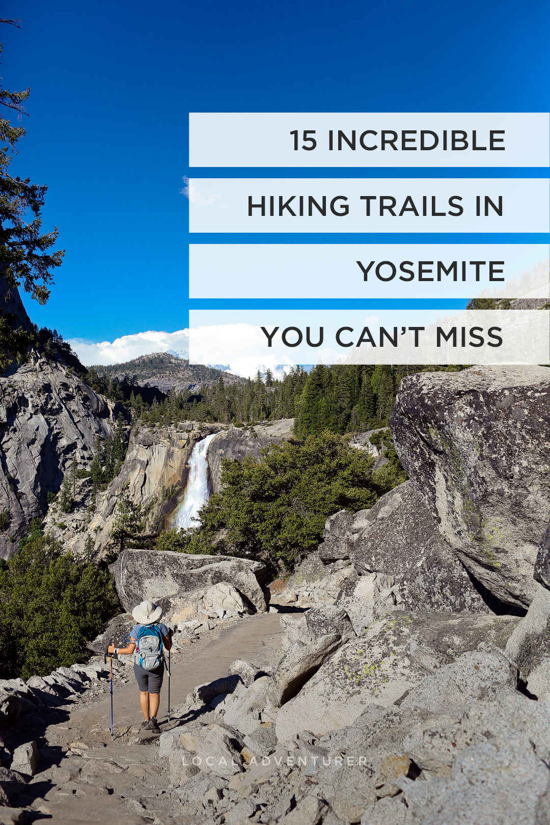 Traveling to Yosemite National Park? Take a look at these 11 best hikes in Yosemite National Park. These Yosemite hiking trails are also some of the best hiking trails in California and the US that you'll want to add to your hiking bucket lists. They take you to some of the most beautiful places and best views in Yosemite. // Local Adventurer #localadventurer #yosemite #california #nationalpark #visitcalifornia #visitca #findyourpark