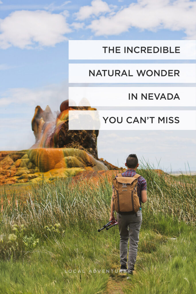 Ever heard of the natural wonder Fly Geyser in Nevada? Save this pin and check out our guide on everything you need to know. Find out more about how to book tours, learn about the hot springs, get photo tips on how to shoot this nevada geyser, and when to visit and what to bring. Go see this natural phenomenon now that it's finally open to the public // Local Adventurer #localadventurer #travelnevada #dfmi #nevada #flygeyser #blackrockdesert #desert