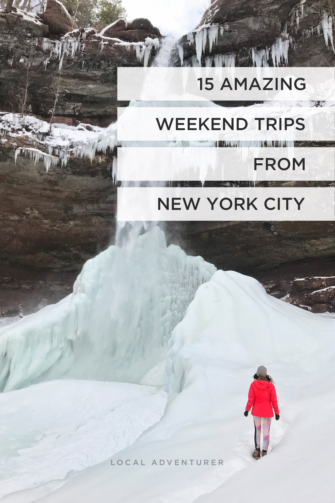 15 Best Weekend Trips From Nyc Local Adventurer