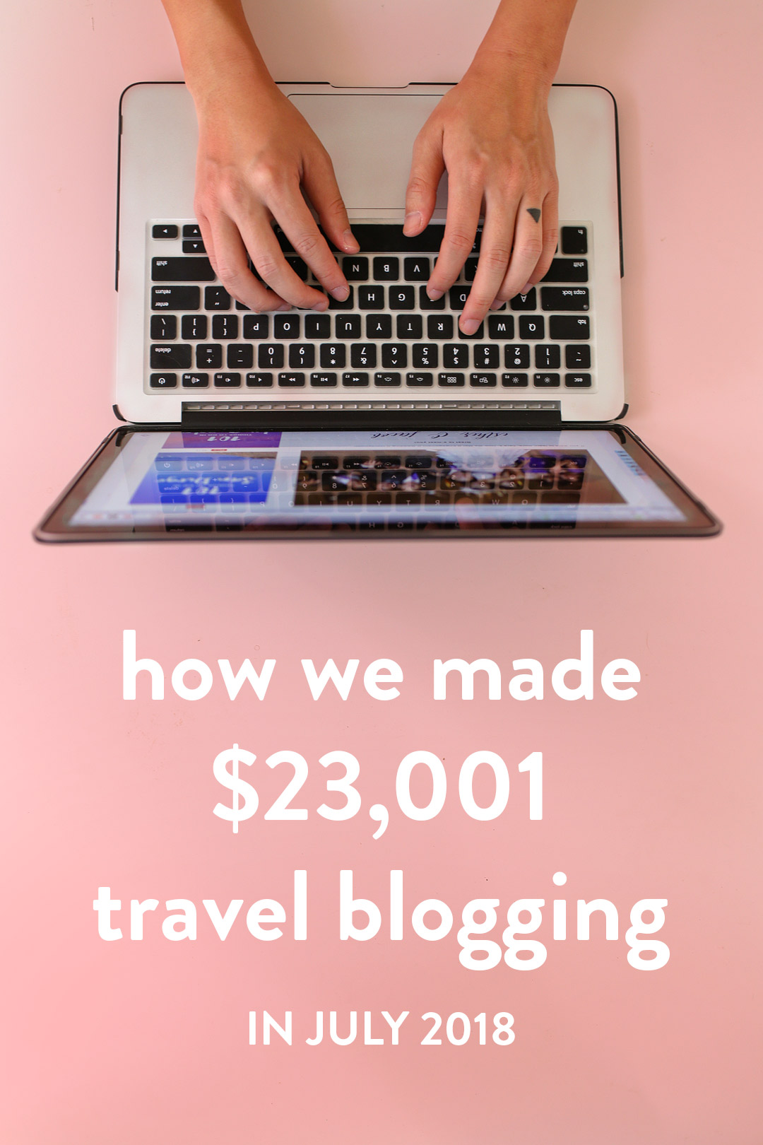 How we made $23,001 Travel Blogging Last Month, Lessons We Learned, and Our Best Travel Blogging Tips // Local Adventurer #blogger #travelblog