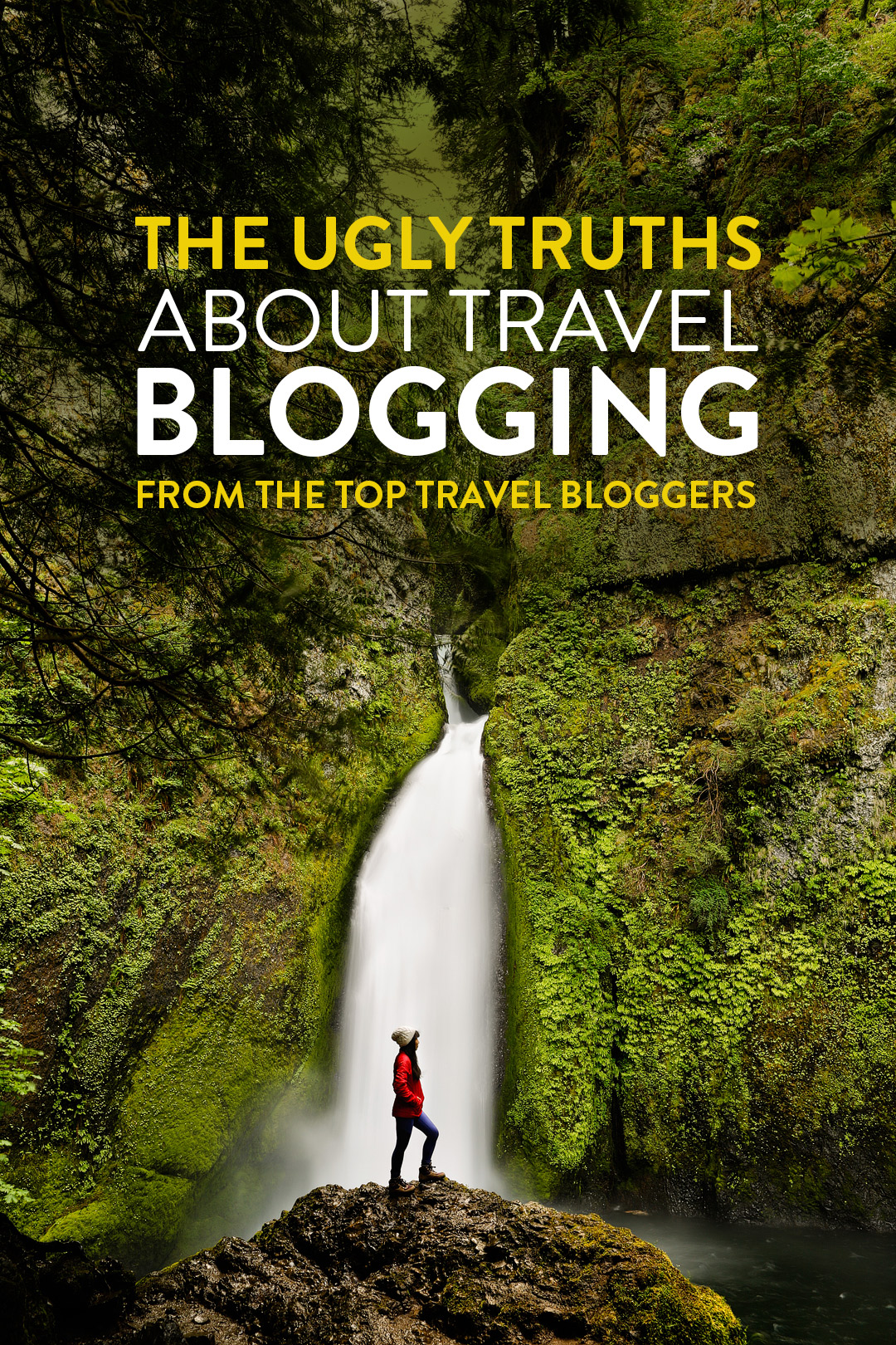 The Ugly Truths of Being a Professional Travel Blogger // Local Adventurer #blogging #travelblogger #ontheblog