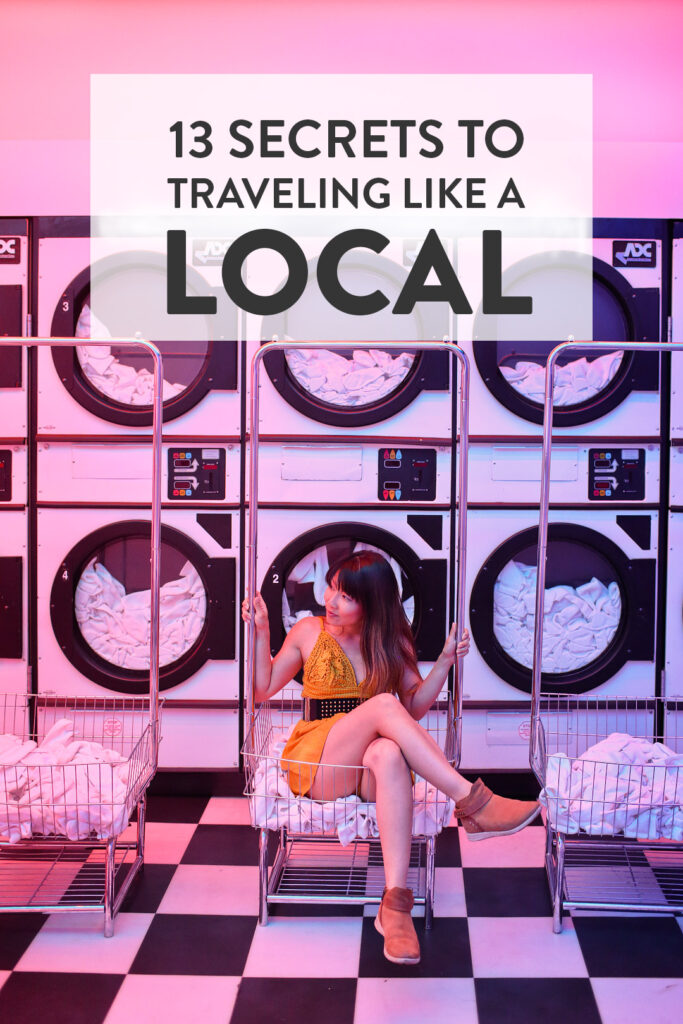 13 Secrets on How to Travel Like a Local // Local Adventurer #travel #traveltips #local #localtravel