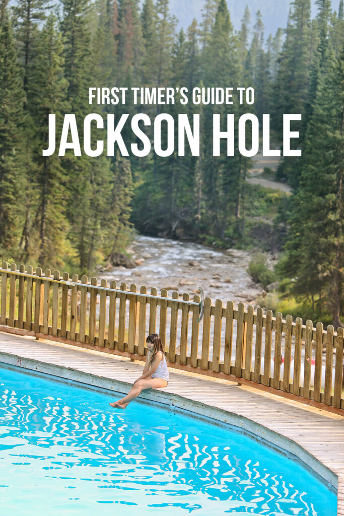 First Timer's Guide to Jackson Hole Wyoming - Best Jackson Hole Activities for Summer and Winter // Local Adventurer #thatswy #wyoming #wy #usa #travel #outdoors #hiking #adventure #hotspring #jacksonhole