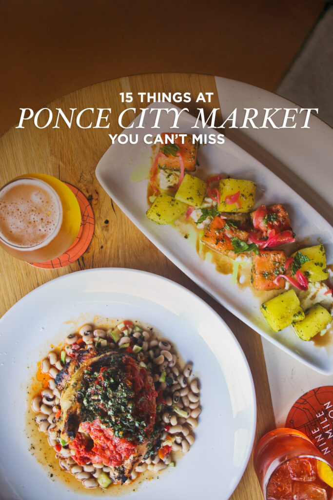 Your Essential Guide to Ponce City Market Atlanta GA - the best restaurants, bars, and shops // Local Adventurer #atlanta #pcm #ponce #atl #georgia #ga #usa #travel #localadventurer