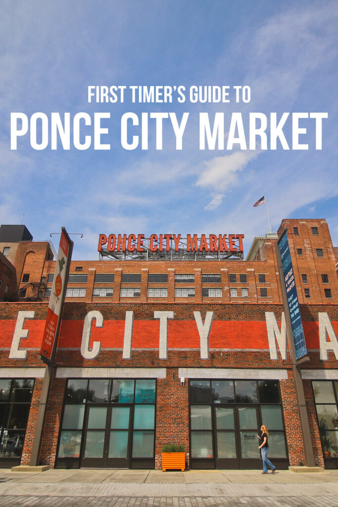 First Timer's Guoide to the Best Ponce City Market Shops, Restaurants, and Bars You Can't Miss // Local Adventurer #pcm #ponce #atl #atlanta #ga #georgia #usa #travel #shopping