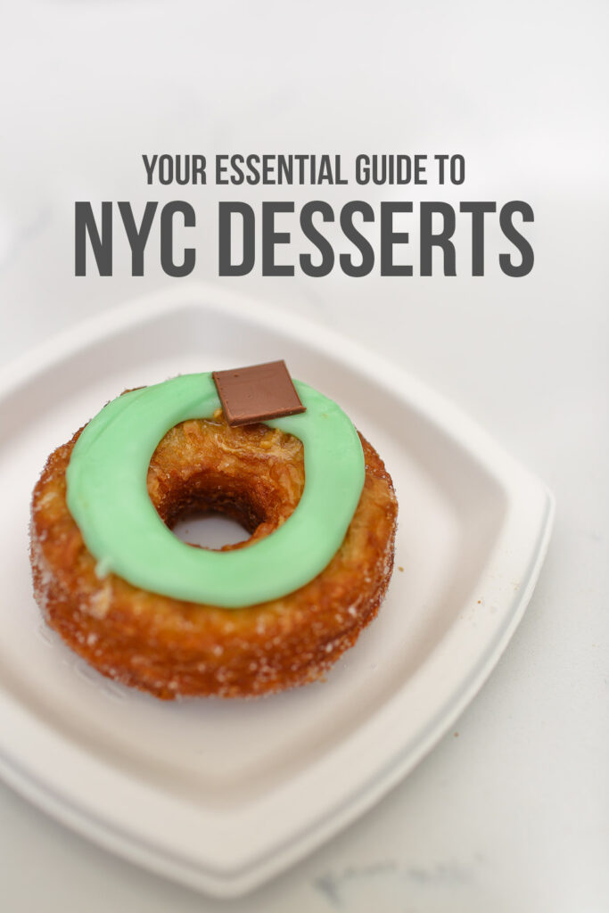 17 Popular and Famous Dessert Places in NYC // Local Adventurer #nyc #newyork #newyorkcity #usa #food #foodie #travel #wanderlust #desserts