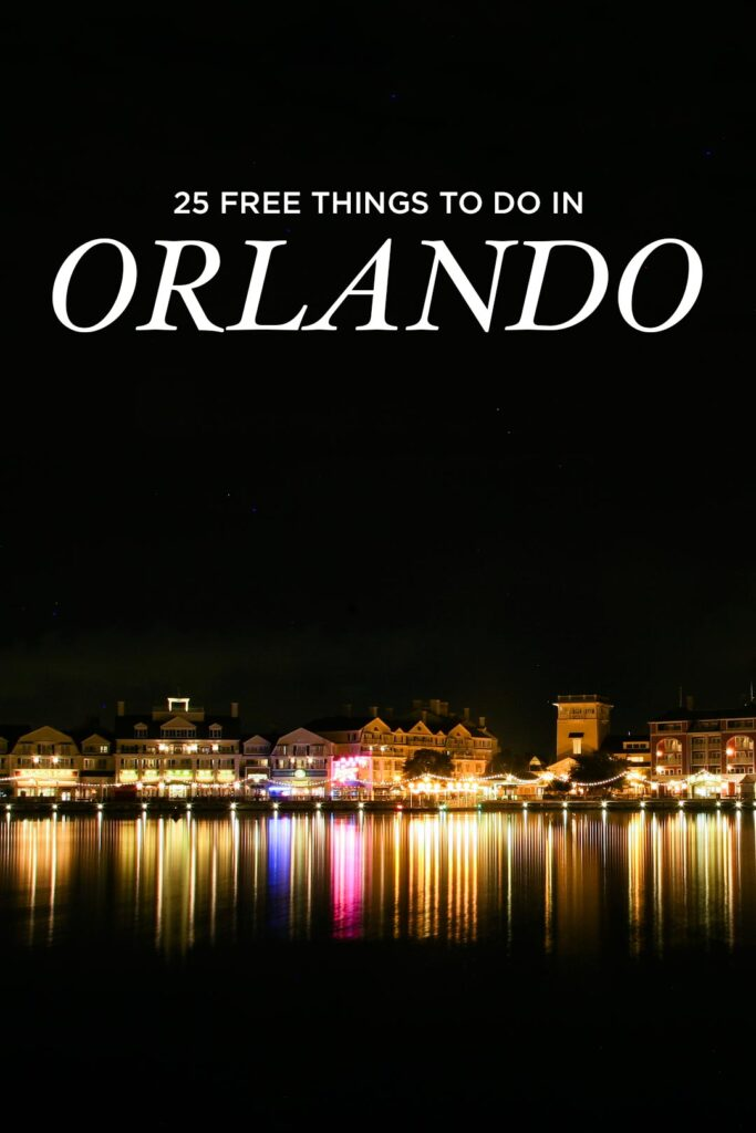 25 Things to Do in Orlando for Free