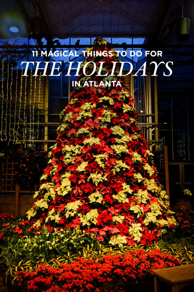 11 Magical Christmas Activities in Atlanta You Can't Miss