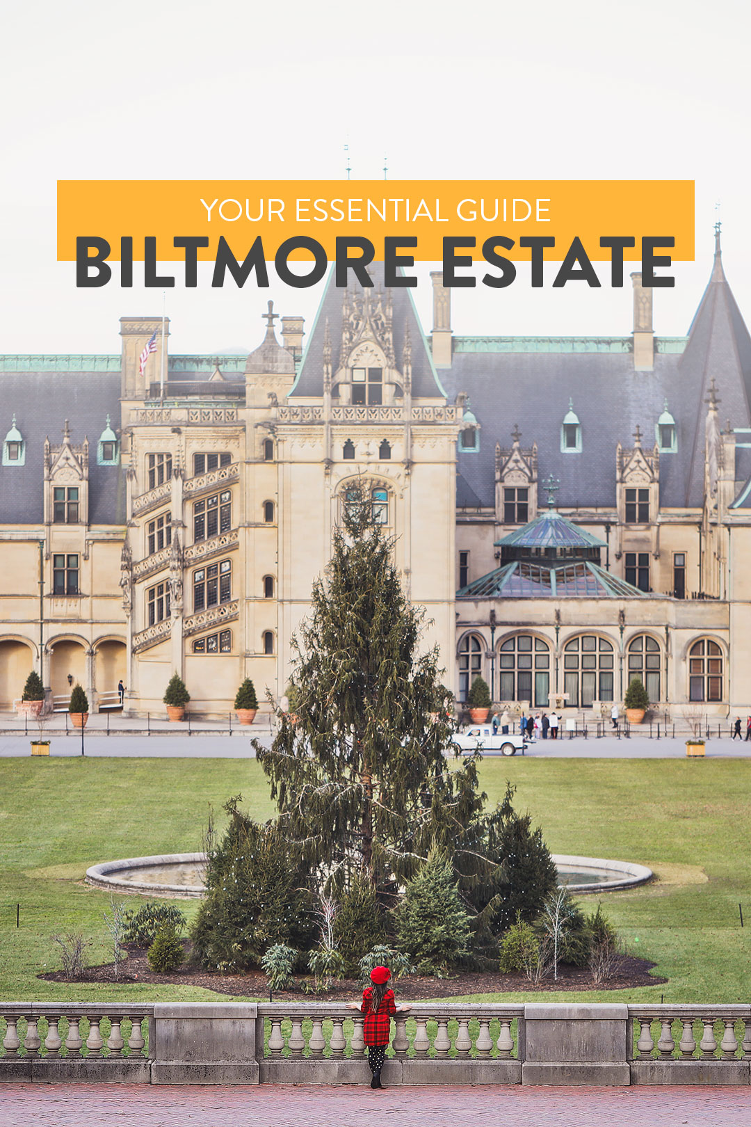 Your Essential Guide to Biltmore Estate in Asheville NC // Local Adventurer #biltmore #asheville #northcarolina