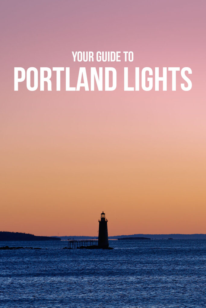 Your Guide to Portland Lighthouses // Local Adventurer