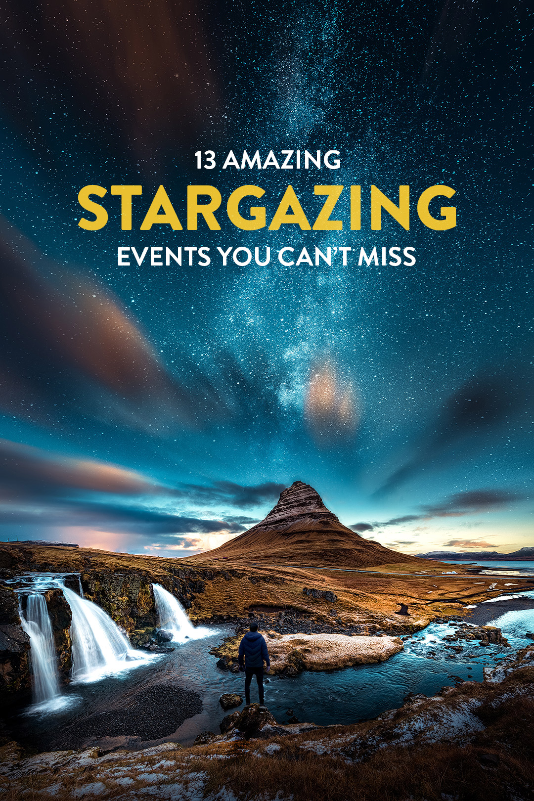 13 Amazing Stargazing Events You Won't Want to Miss in 2019