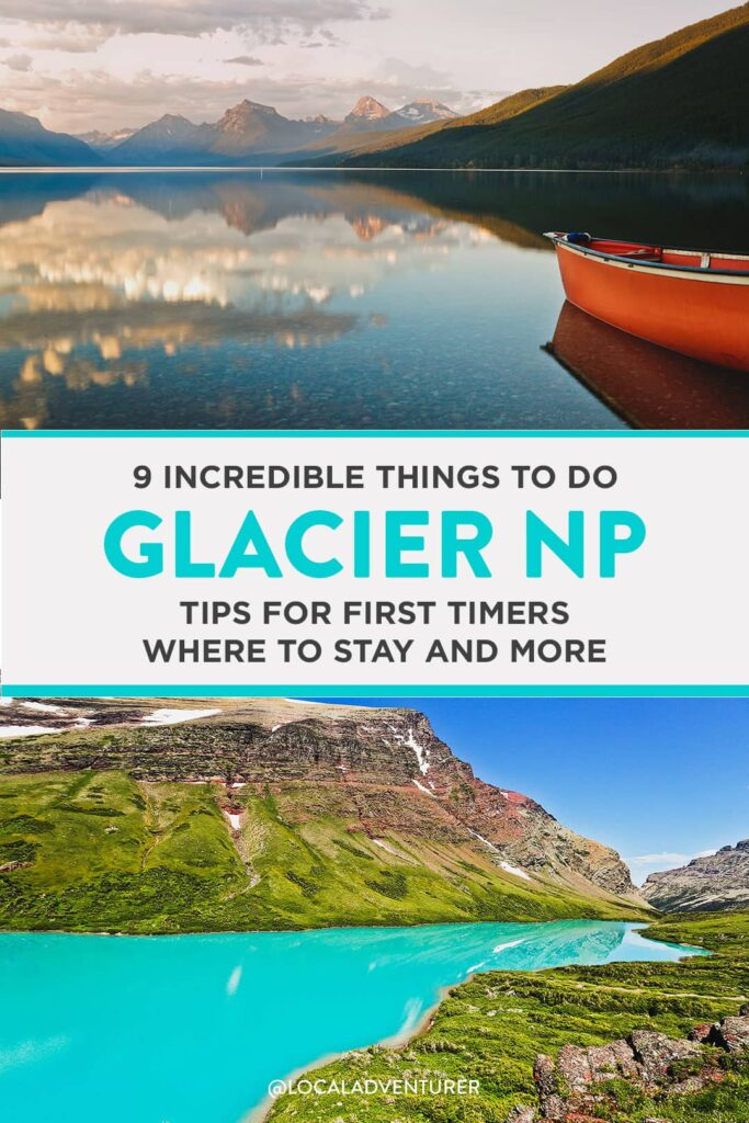 9 Incredible Things to Do in Glacier National Park