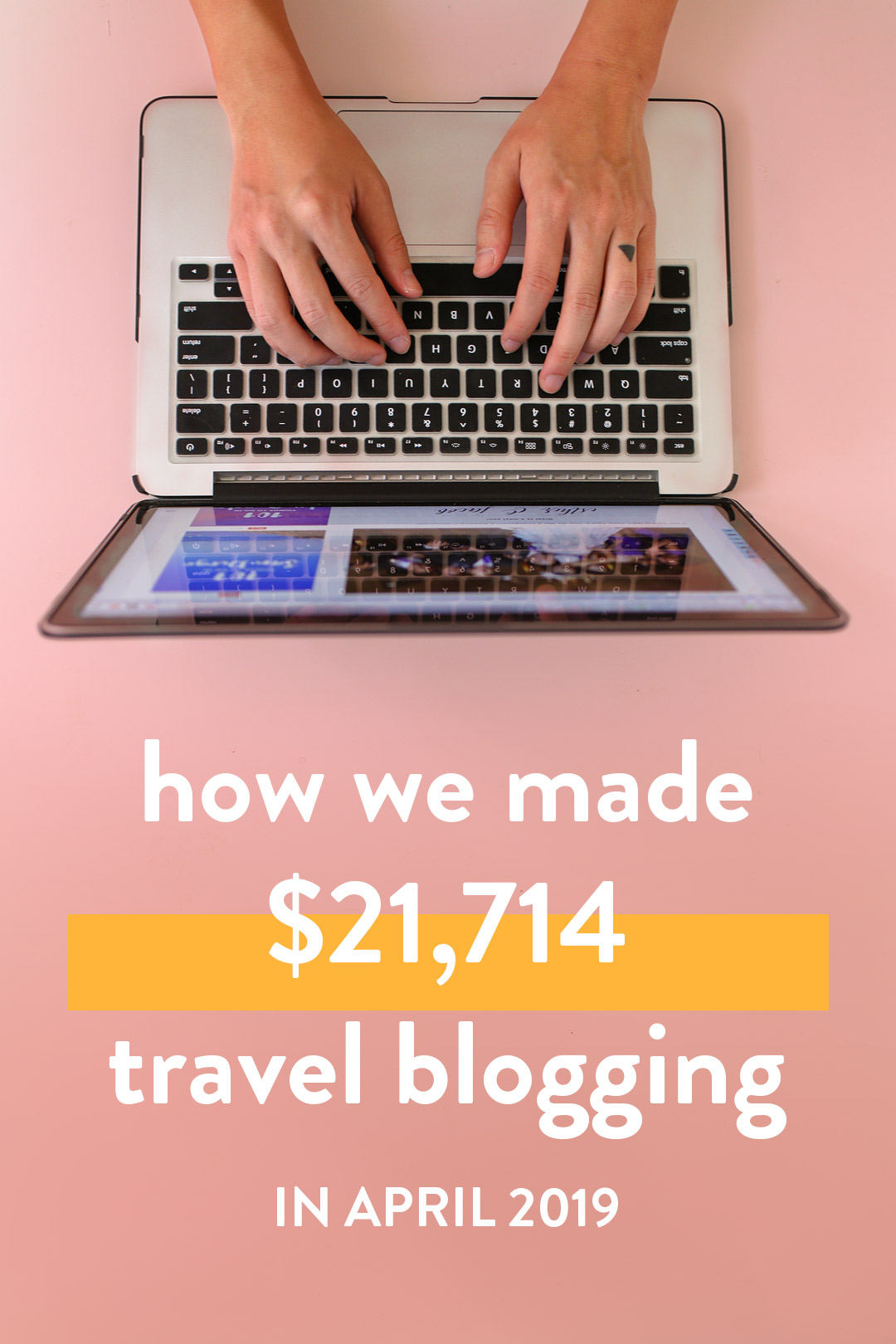 Blogger Income Report - How We Made Over $21.7K on the Travel Blog in April