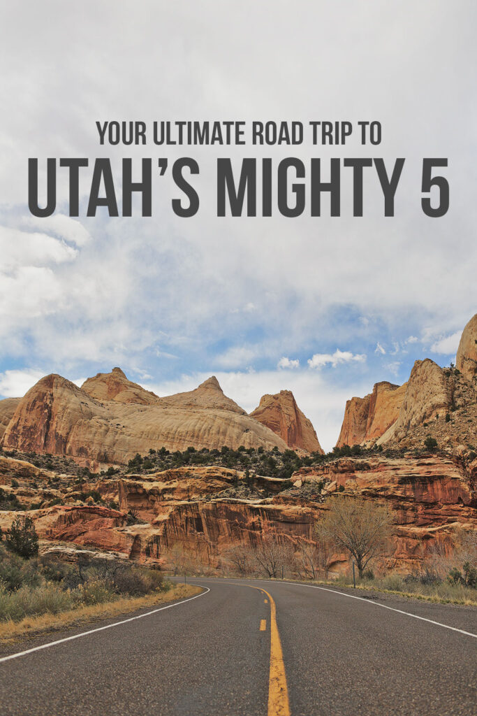 How to Visit All Mighty 5 Utah National Parks