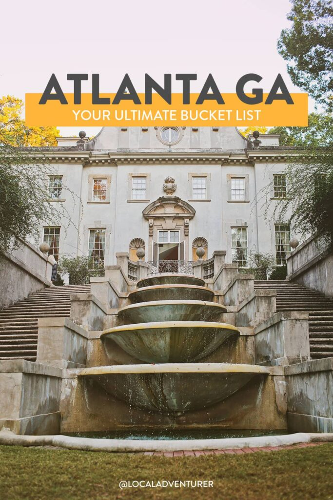 101 Things to Do in Atlanta Bucket List