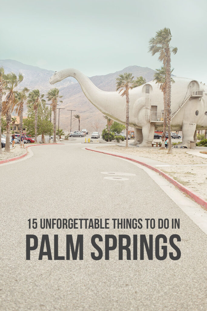 15 Palm Springs Attractions You Can't Miss