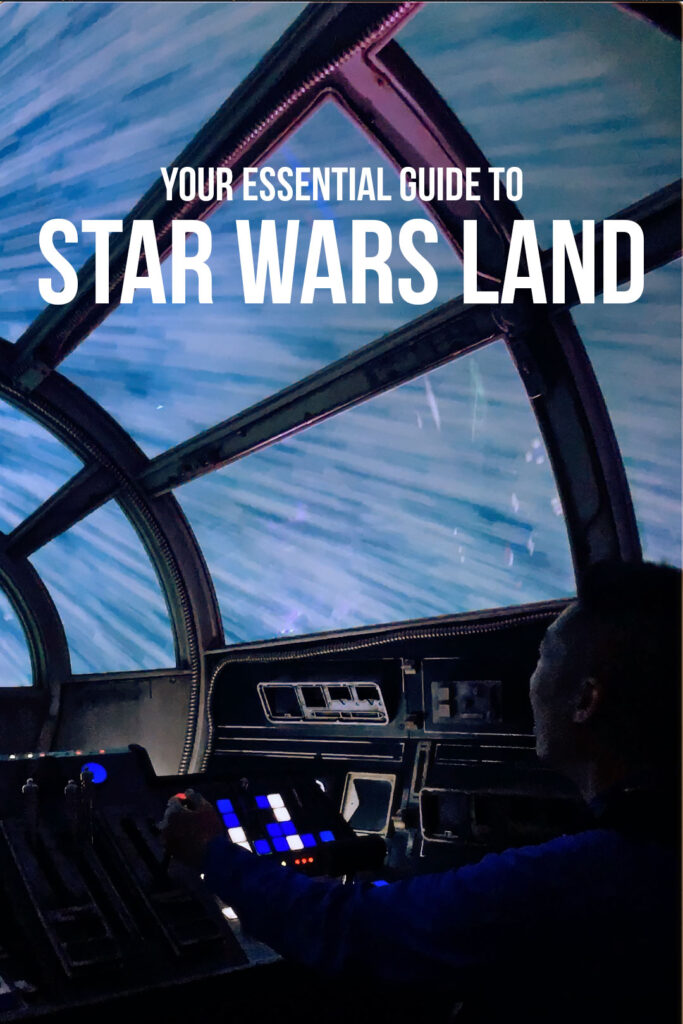 Your Essential Guide to Star Wars Land at Disneyland