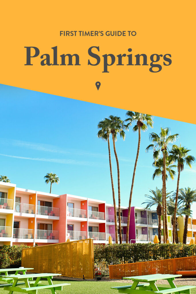 15 Unforgettable Things to Do in Palm Springs CA