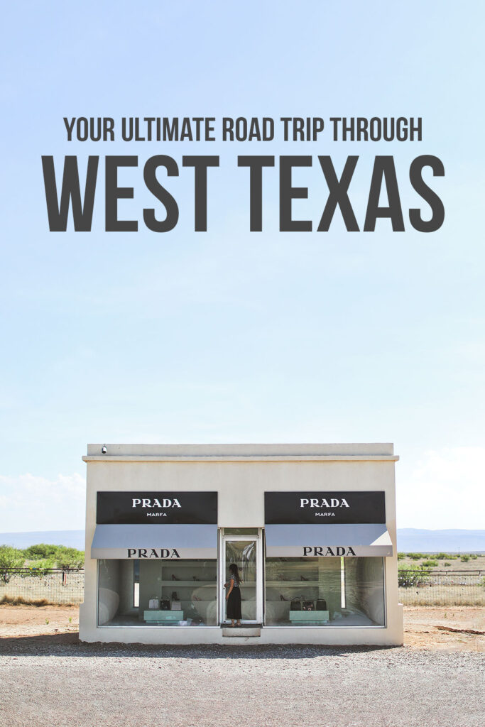 All the Best Stops on the Ultimate West Texas Road Trip