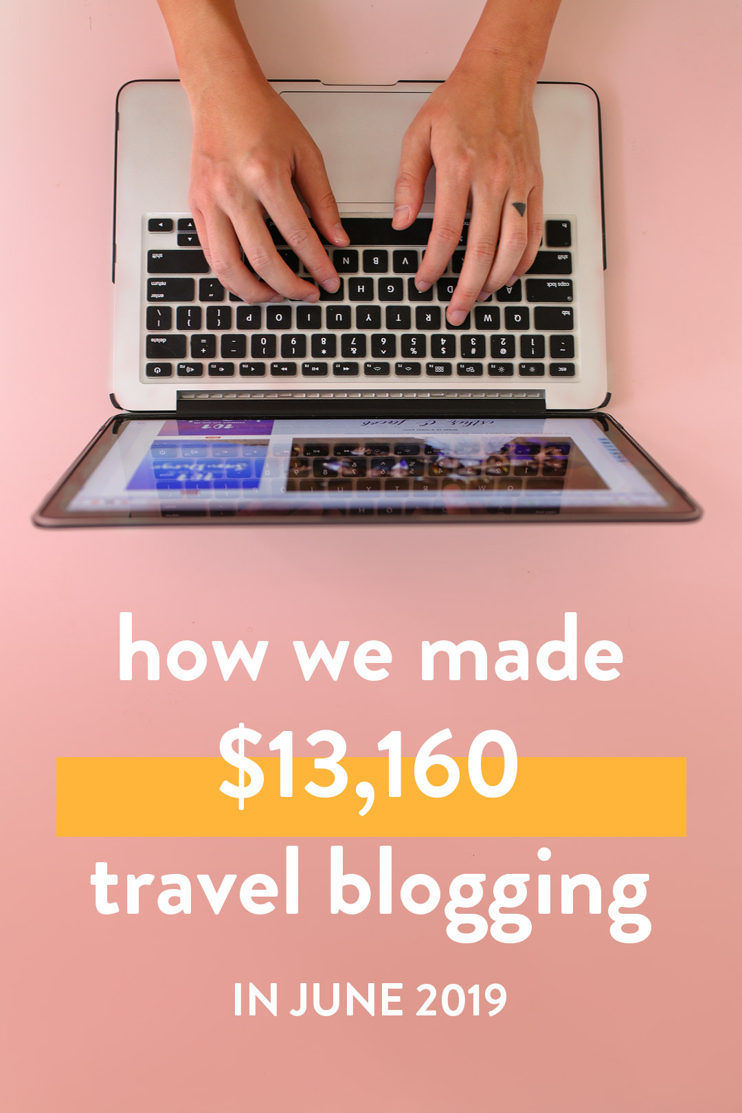 Blog Income Report - How We Made Over $13.1K on the Travel Blog in June