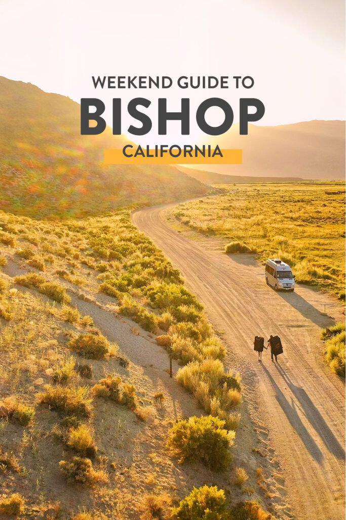 15 Things to Do in Bishop - First Timer's Weekend Guide