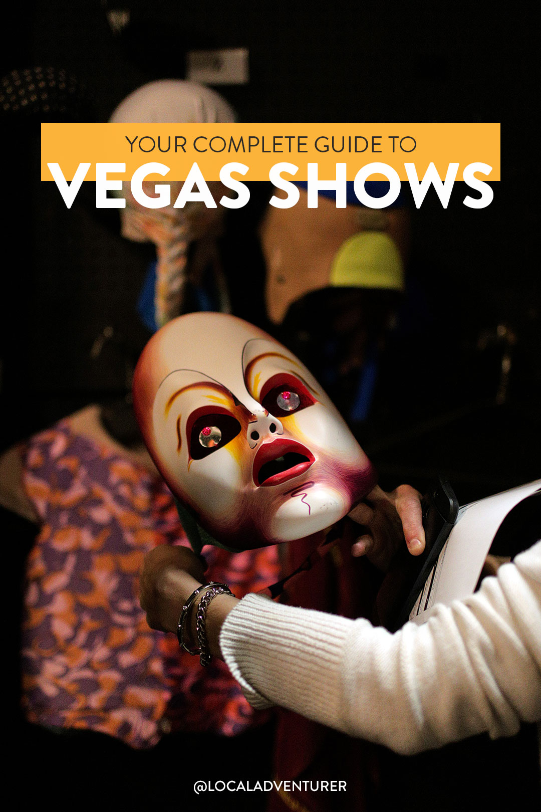 Your Complete Guide to the Best Las Vegas Shows
