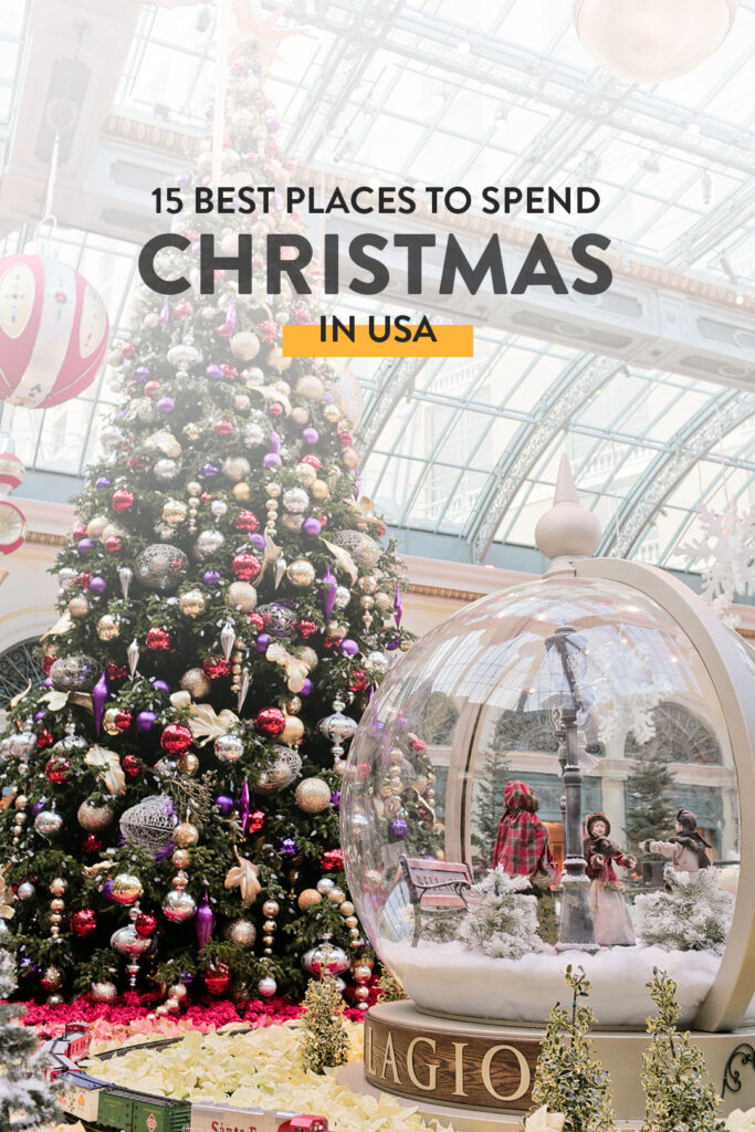 15 Best Places to Spend Christmas in USA