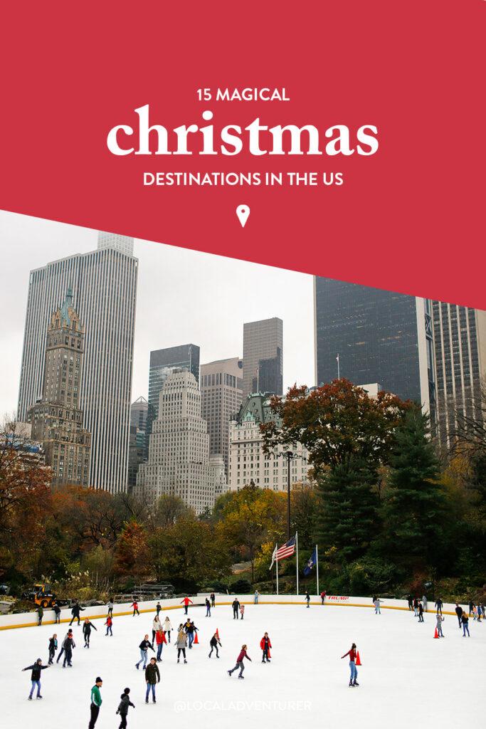15 Best Christmas Destinations USA