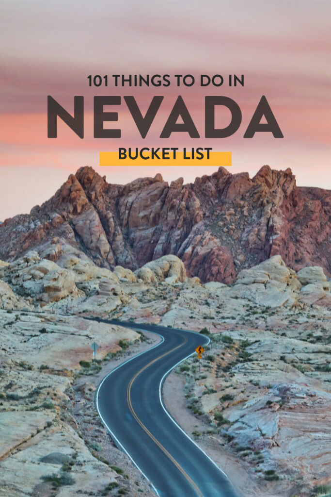 101 Nevada Attractions to Add to Your State Bucket List