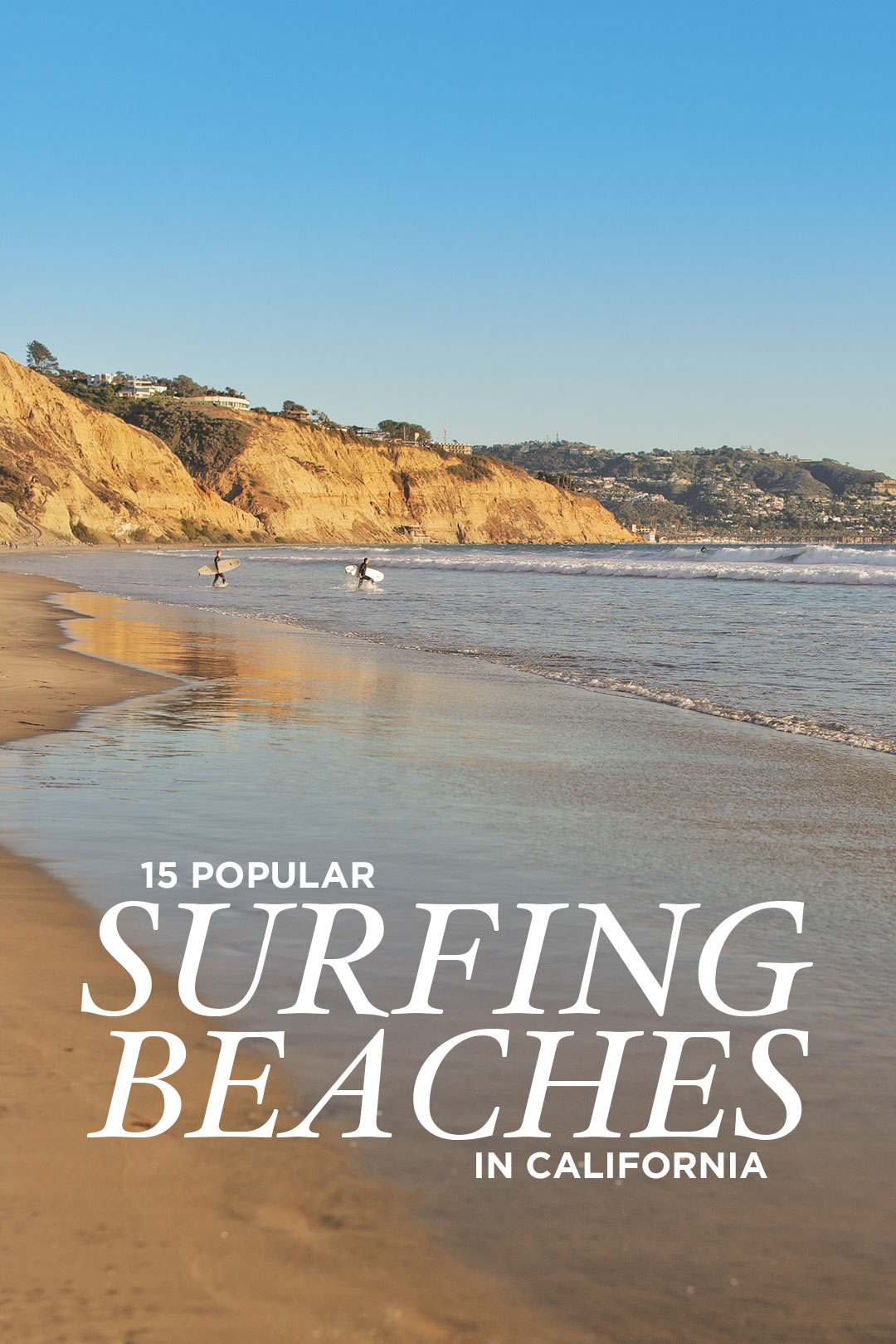 15 Absolutely Amazing Surfing Beaches California