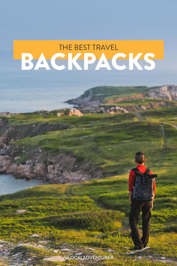 The Best Travel Backpack for Each Type of Traveler