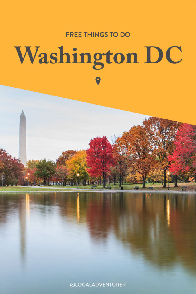 25+ Things to Do in Washington DC for Free