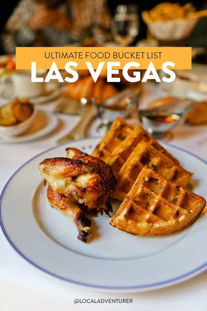 49 Best Places to Eat in Vegas Food Bucket List
