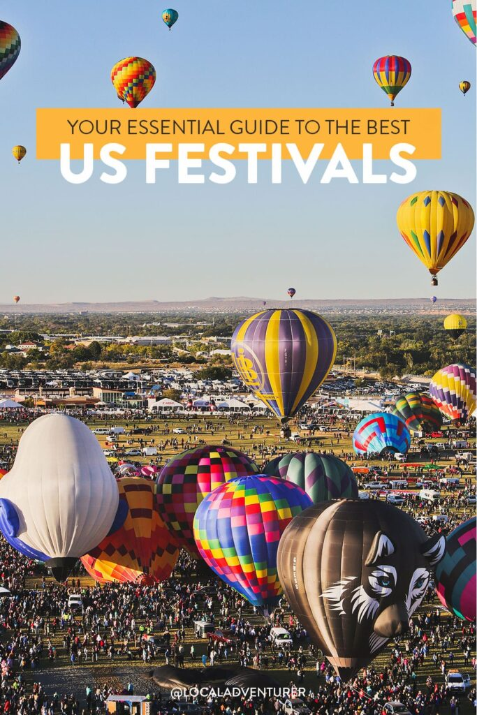 15 Best Festivals in the US to Add to Your Bucket List - Music Festival in USA + Upcoming Music Festivals / localadventurer.com
