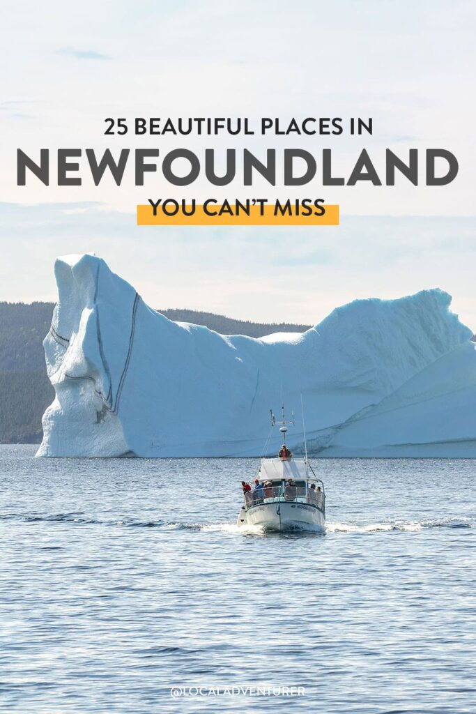 25 Unforgettable Places to Visit in Newfoundland and Labrador