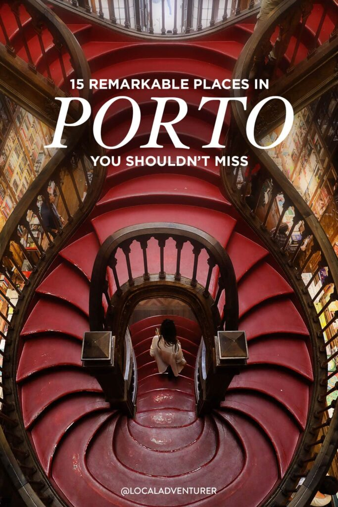 15 Remarkable Places to Visit in Porto You Won't Want to Miss