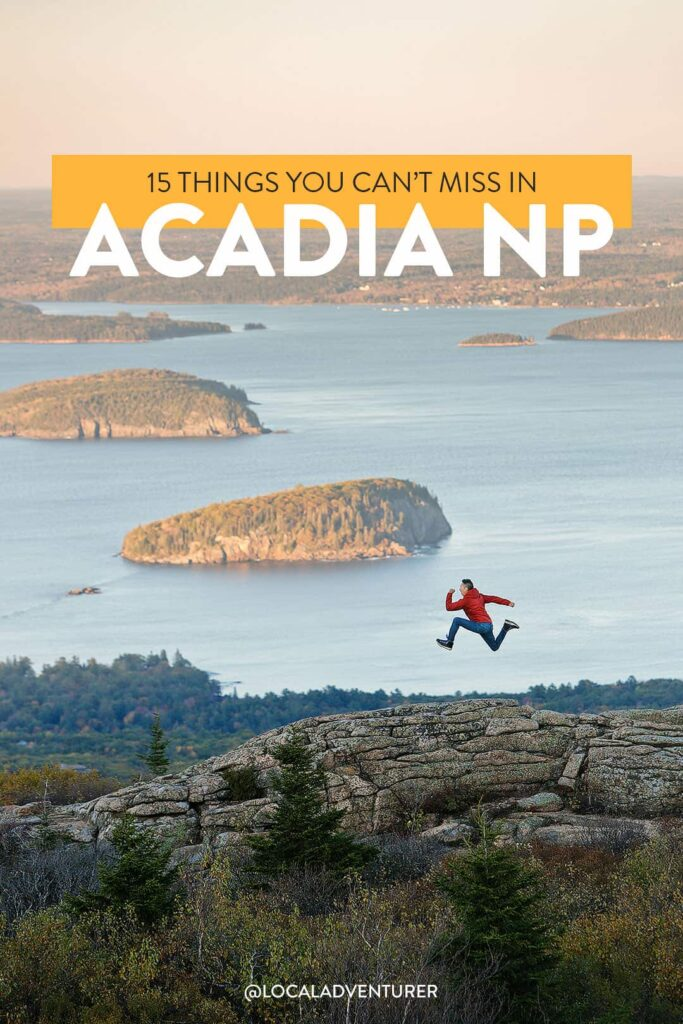 15 Breathtaking Things to Do in Acadia National Park on Your First Visit