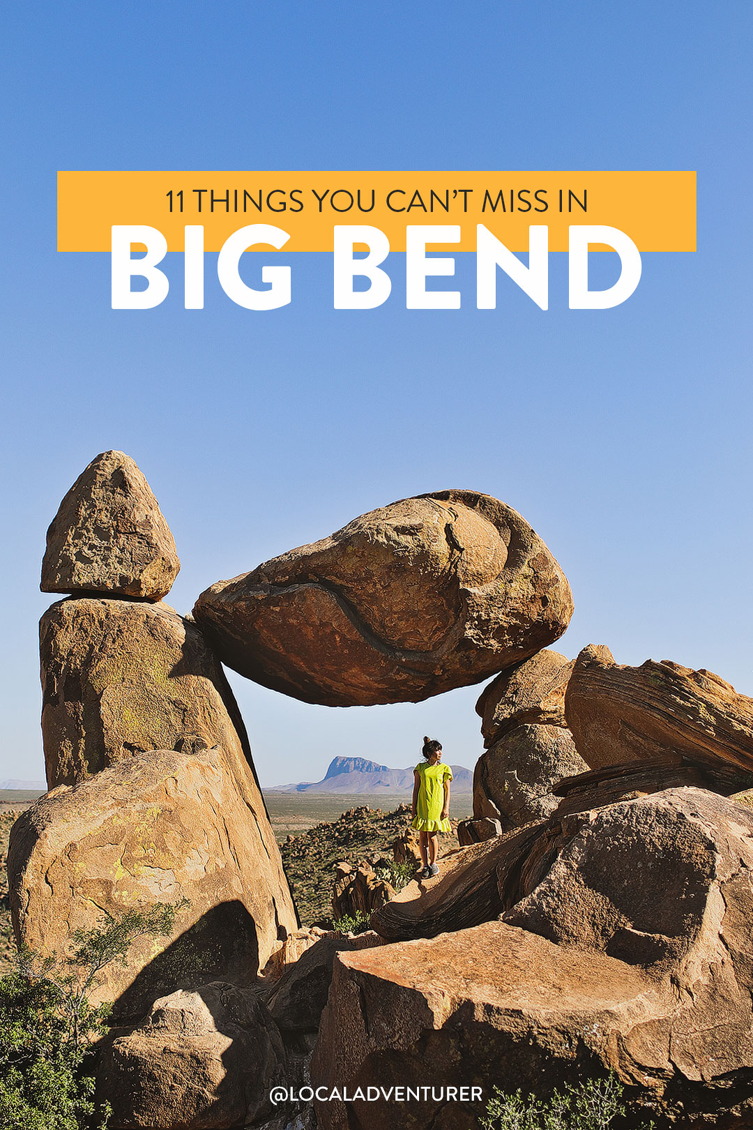 11 Amazing Things to Do in Big Bend National Park