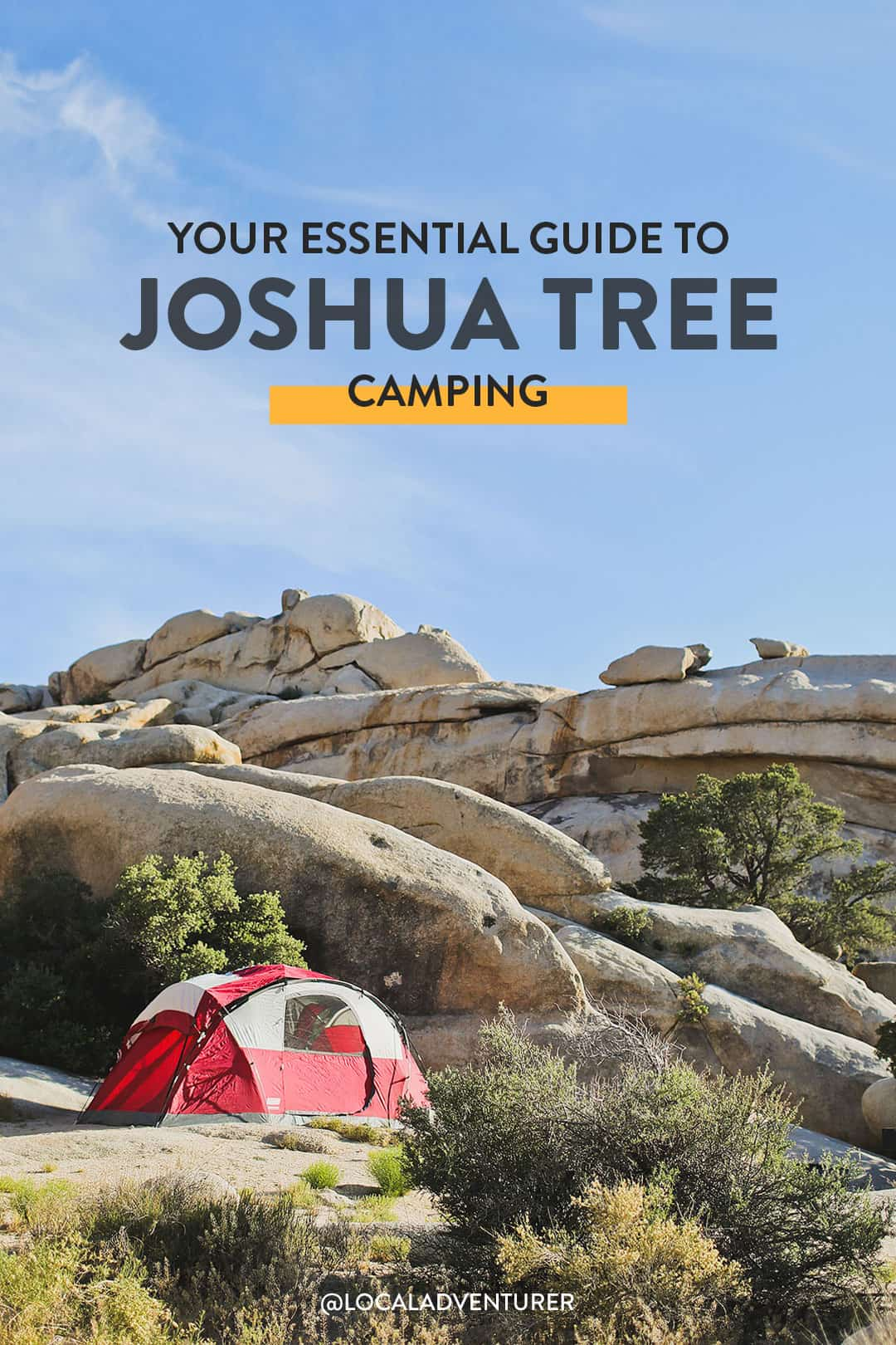 Joshua Tree Camping - What You Need to Know Before Your Trip