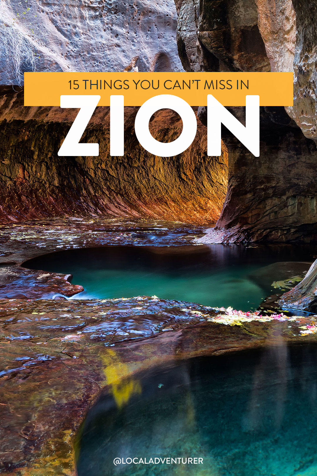 15 Incredible Things to Do in Zion National Park