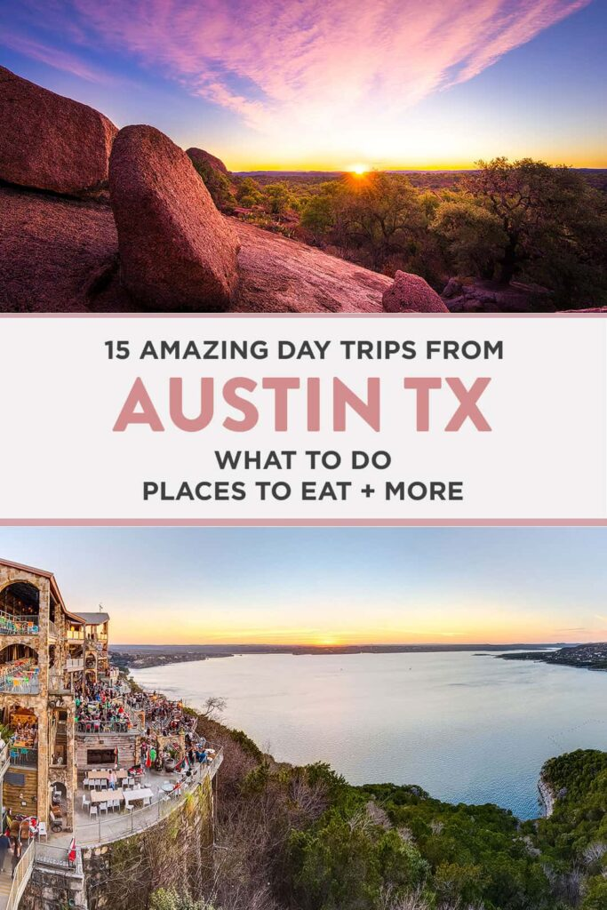 15 Best Day Trips from Austin TX