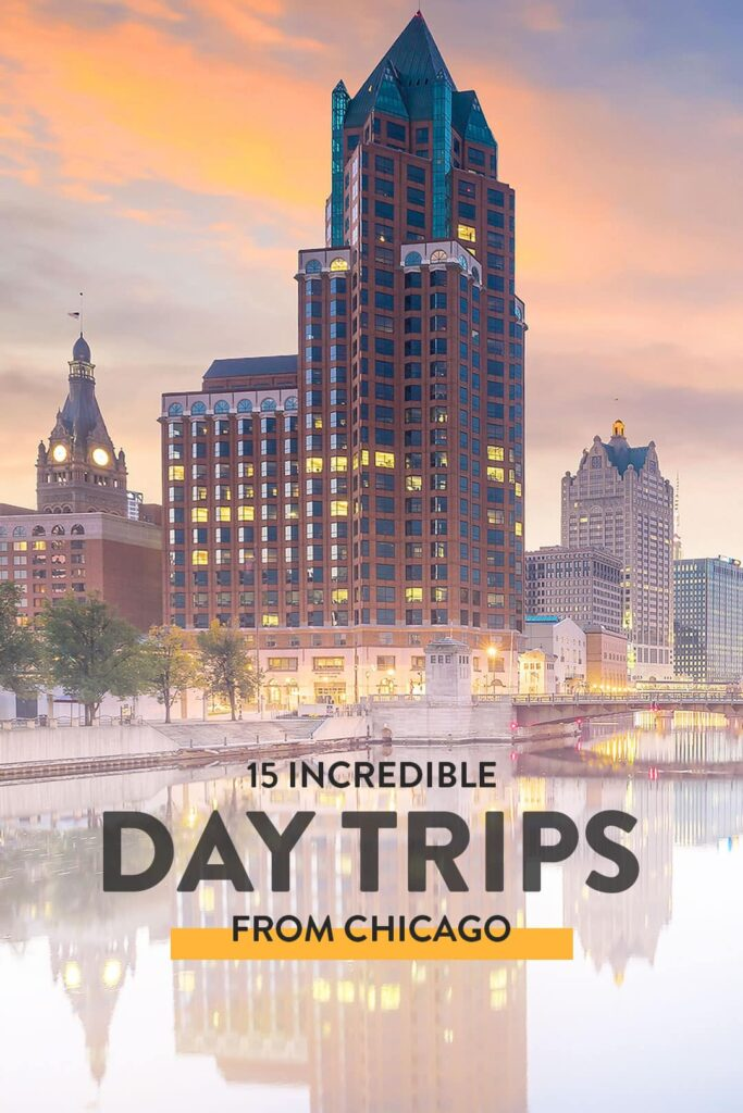 Day Trips from Chicago IL